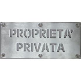 PIASTRA ALLUMINIO SAT. 3MM INCISA A LASER ''PROPRIETA' PRIVATA''