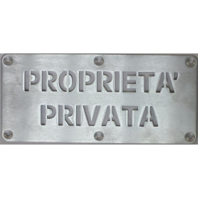 PIASTRA ALLUMINIO SAT. 3MM INCISA A LASER ''PROPRIETA' PRIVATA''